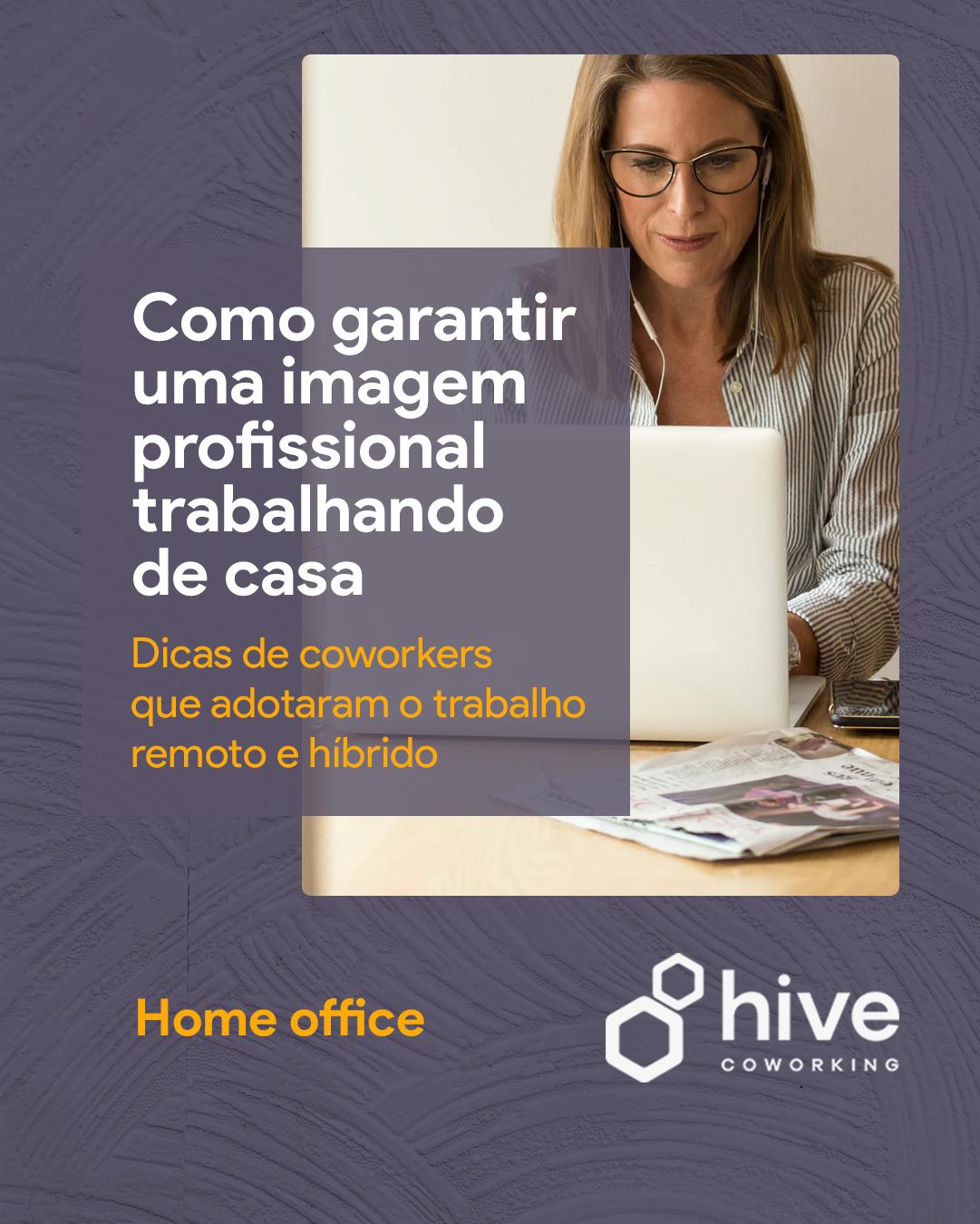 Home Office: como garantir uma boa imagem profissional?